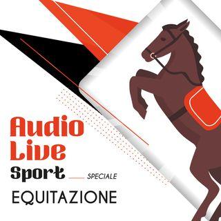AudioLive Sport - Speciale Equitazione: il punto di vista dell'amazzone e del genitore