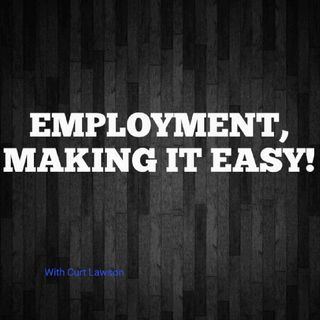 Employment, Making It Easy!