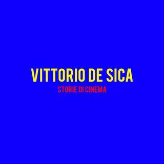 Vittorio De Sica : Storie di Cinema