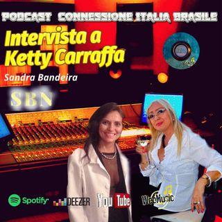 Podcast Intervista a Ketty Carraffa sulla Connessione Italia Brasile