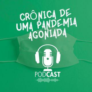 DIRETO AO PONTO - Crônica de uma pandemia agoniada (mas com humor)