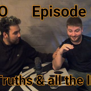 Episode 14 Two truths and all the lies