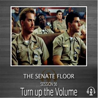 Session 56 - Turn up the Volume