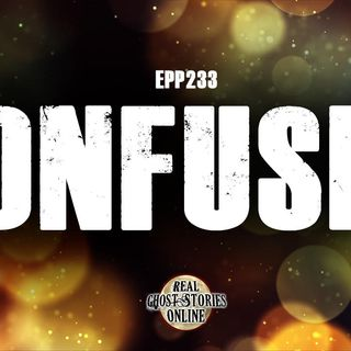 Confused | EPP 233 Preview