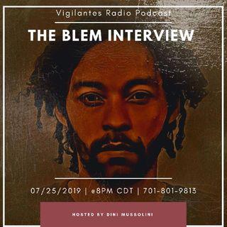 The Blem Interview.