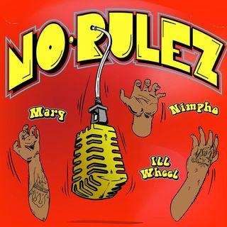 No-Rulez Podcast