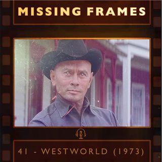 Episode 41 - Westworld