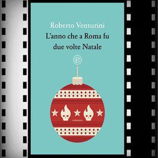 Incipit Premio Strega 2021: L'anno che a Roma fu due volte Natale, Roberto Venturini, SEM
