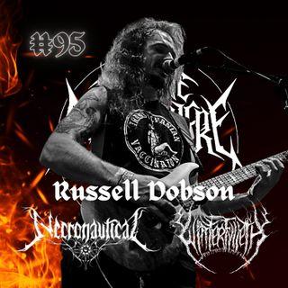 #95 - Russell Dobson (Winterfylleth & Necronautical)
