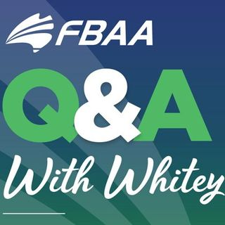 FBAA Q&A with Whitey! - 13th August 2020 - Wellness