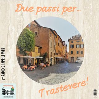 Due passi a Trastevere