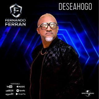 FERNANDO FERRAN - DESAHOGO