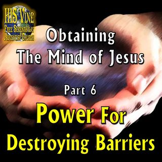 06—Power For Destroying Barriers