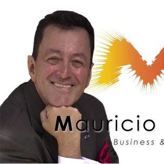 Empieza a aprovechar tu liderazgo y conviértelo en influencia y riqueza Con Mauricio Zambrano #140