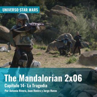 The Mandalorian 2x06 - 'Capítulo 14: La Tragedia' | Universo Star Wars