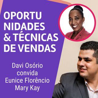 #AE001   Oportunidades e Técnicas de Vendas   Diretora Mary Kay   Eunice Florêncio