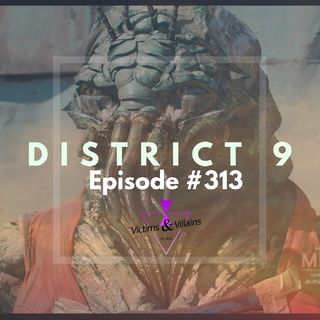 #313 I District 9 (2009)