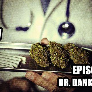 57: Dr. Dankflower