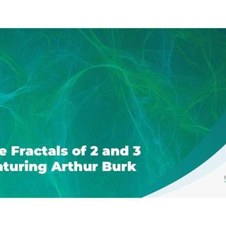 The Fractals of 2 and 3 featuring Arthur Burk