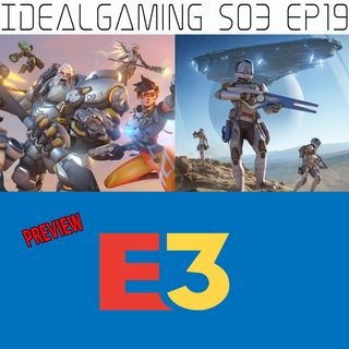 IdealGaming S03 EP19 - Overwatch 2, Elite Dangerous Odyssey e E3 2021 Preview