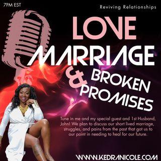 Love Marriage & Broken Promises