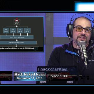 Hack Naked News #200 - December 11, 2018