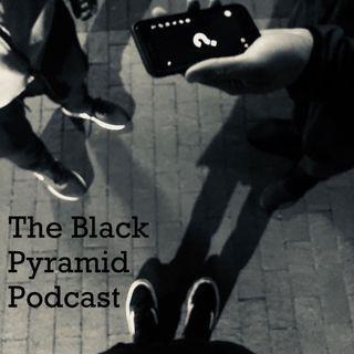 The Black Pyramid Podcast