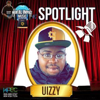 Episode 10 - MentalImpact Music's Spotlight, UIZZY