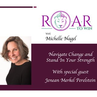 Navigate Change and Stand in Your Strength with Jenean Perelstein