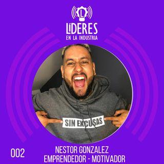 002 Néstor Gonzalez – Emprendedor - Motivador