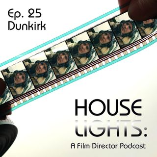 House of Nolan - 25 - Dunkirk
