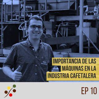 HAGAMOS CAFÉ - EP 10 | Importancia de las máquinas en los procesos del Café Oro. ☕