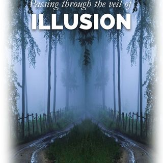 Podcast 59 Passing Thru the Veil of Illusion -5-03-21 - Edward and Anne Kjos