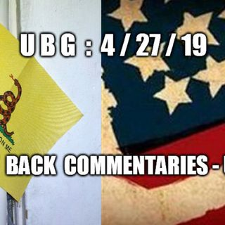 UBG : 4/27/19 - The Way Back Commentaries ~ UPG, Part  1