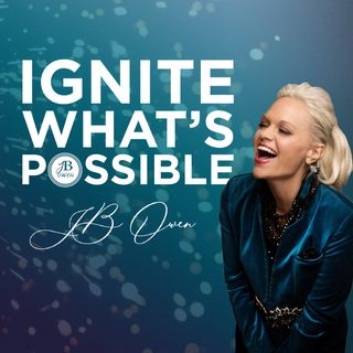 Ignite What's Possible  with Jb Owen and Les Brown