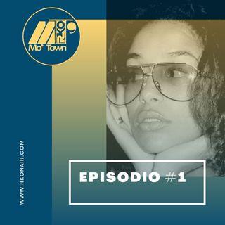 Mo'Town2//Episodio#1