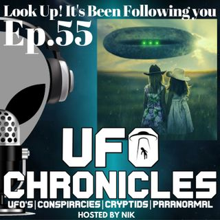 Ep.55 Look-Up It's Been Following You
