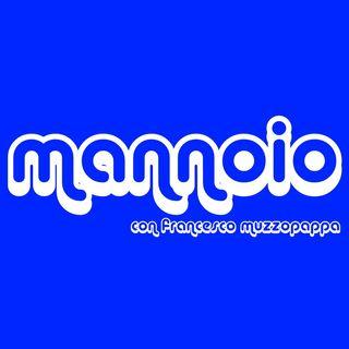 Mannoio - puntata 1