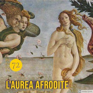 L'Aurea Afrodite - Primo episodio: la nascita della dea dell'amore