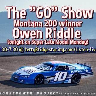 Super Late Model Monday-Montana 200 W/ Owen Riddle