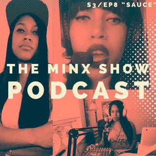 The Minx Show: S3 Ep8 - Sauce