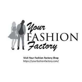 Your Fashion Factory Shop - Clothing, Jewelry Accessories, Watches Shop
