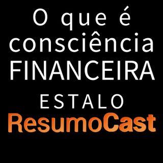 ESTALO | O que é consciência financeira