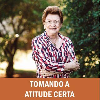 Tomando a atitude certa // Pra. Suely Bezerra