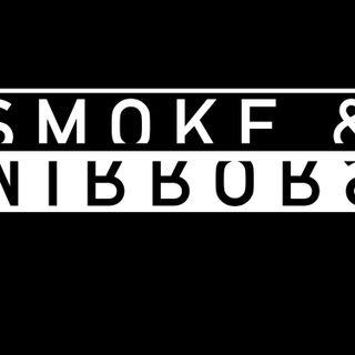Smoke & Mirrors Trailer
