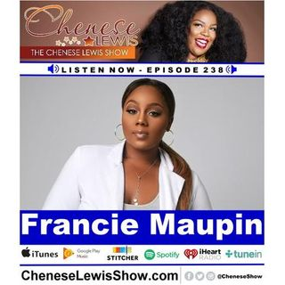 Francie Maupin - Episode #238