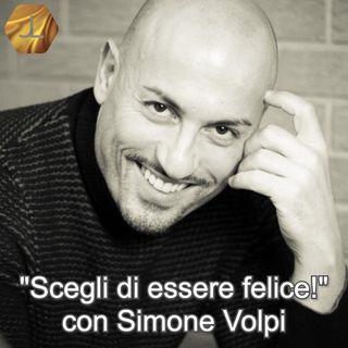 """""""Scegli di essere felice!"""" con Simone Volpi - seconda parte  🎧🇮🇹"""
