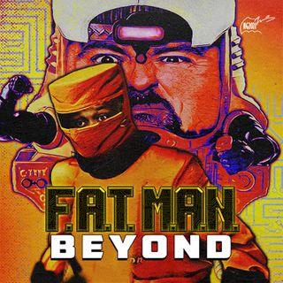 333: FatMan Beyond LIVE for 6/5/2021!