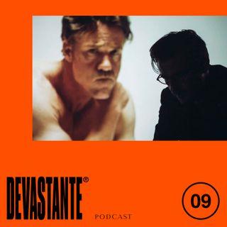 DEVASTANTE - PUNTATA 9