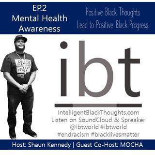 Mental Health Awareness | Ep.2